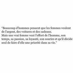 Une vrai Femme veut .... Great Quotes, Me Quotes, Funny Quotes, All You Need Is Love, My Love, English Love, Quote Citation, Say More, English Quotes