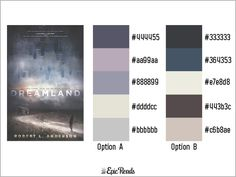 23 color palettes from your favorite YA books. Dreamland color palette