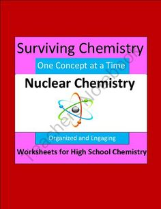 Nuclear Chemistry - Organized & Engaging Worksheets for High School Chemistry product from E3Chemistry on TeachersNotebook.com