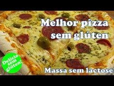 Receita: Melhor Pizza Sem Glúten e Lactose - YouTube