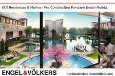 Pompano Beach Pre Construction | Condominiums KOI Residences & Marina Pompano Beach | New Develelopment fortlauderdale-immobilien.com - Ralf Gettler Marketing Director Engel & Völkers 908 E Las Olas Blvd Fort Lauderdale, FL 33301 - 18170 Collins Ave Sunny Isles Beach, FL 33160 Real Estate Immobilien -  fortlauderdale-immobilien.com - #realestate #preconstruction #immobilien #fortlauderdale #sunnyislesbeach #miamibeach #miami #makler #engelvölkers #florida