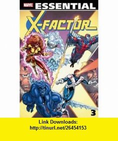 Essential X-Factor, Vol. 3 (Marvel Essentials) (9780785130789) Louise Simonson, Chris Claremont, Walt Simonson, Kieron Dwyer, Marc Silvestri, Rob Liefeld, Arthur Adams, Paul Smith , ISBN-10: 0785130780  , ISBN-13: 978-0785130789 ,  , tutorials , pdf , ebook , torrent , downloads , rapidshare , filesonic , hotfile , megaupload , fileserve
