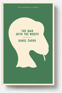 Karel Capek, The War with the Newts, cover design by Christopher Brian King.