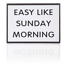 "Metallschild, ""Easy like sunday morning"" Vorderansicht"