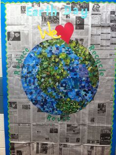Earth Day bulletin board.  Recycled magazines... made by students.