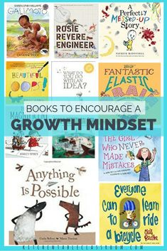Growth Mindset Resources -Complete Collection of Printables - The Kitchen Table Classroom Growth Mindset Book, Growth Mindset For Kids, Growth Mindset Activities, Rosie Revere Engineer, Best Books List, Book Lists, Social Emotional Learning, Character Education, Kids Reading