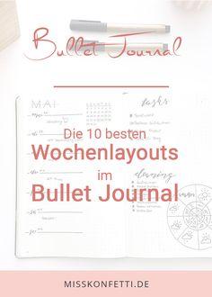 Bullet Journal Weekly - Miss Konfetti Bullet Journal Tracker, Bullet Journal Layout Daily, Minimalist Bullet Journal Layout, Bullet Journal Layout Templates, February Bullet Journal, Life Journal, Bullet Journal Inspiration, Weekly Log, Kalender Design