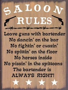 Saloon Rules Western Primitive Country Rustic Canvas Sign Home Decor Country Wood Signs, Wood Signs Home Decor, Saloon Western, Party Shed, Saloon Decor, Man Bathroom, Distressed Wood Signs, Dinner Themes, Fun Signs