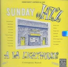 Precision Series Howard Rumsey - Sunday Jazz a LA Lighthouse