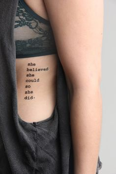 yelsandell collected Quote Tattoo for Girls - Side Tattoo - Rib Tattoo - Believe Tattoo in Fancy Tattoos. Discover the best & seductive quote tattoo, side tattoo, rib tattoo.