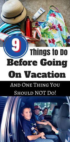 Practical tips on what to do before going on vacation (plus one thing you SHOULD NOT do!)