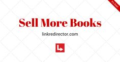 Use smart book links from Linkredirector to sell more books. It's free.