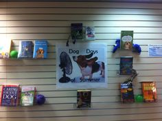 Dog days of summer book display.  Used non-fiction and fiction books about dogs.
