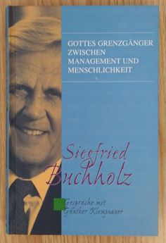 Siegfried Buchholz Gottes Grenzgänger - Günther Klempnauer 2003 Buchholz, Religion, Cover, Books, Movie Posters, Ebay, Faith, Culture, Libros