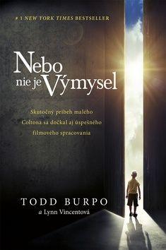 Kniha Nebo nie je výmysel, (Todd Burpo) [SK] | výhodne na ABC Knihy