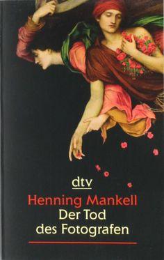 Der Tod des Fotografen: Erzählung: Amazon.de: Henning Mankell, Wolfgang Butt: Bücher
