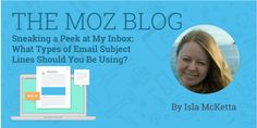 Ever taken a closer look at your email to see what companies are actually getting your attention? And how? Isla McKetta offers a peek inside her inbox. Learn about the types of email subject lines and analyze what works and what doesn't.