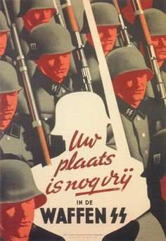 "Dutch WW2  ""Your place is still vacant in the Waffen SS.""  Posted by Germany"