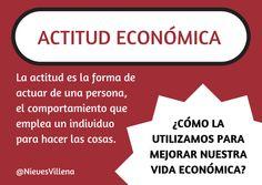 Actitud Económica para mejorar tu economía!