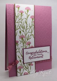 handmade retirement card ... Wild About Flowers ... clean and simple layout ... background embossing folder texture ...  Sweet Sugarplum ... created by Kelly Kent ...