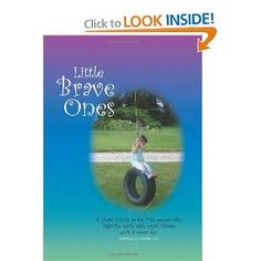 Little Brave Ones, Maddie and Max participated in this book!  Love it!
