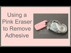 Break out those pink erasers! They remove adhesive in a snap. This quick tip video shows you how. #stampinup