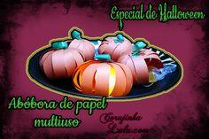 Série Especial de #Halloween: #Abóboras de #Papel multiuso! Confira o tutorial em www.corujinhalulu.com --- #DIY #FaçaVocêMesmo #Pumpkins #DiaDasBruxas #Artesanato