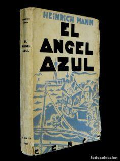 Libros antiguos: 1931 - Heinrich Mann: El Angel Azul. Madrid, Editorial Cenit - Primera edición en español - 1ª Ed. - Foto 2 - 85255884
