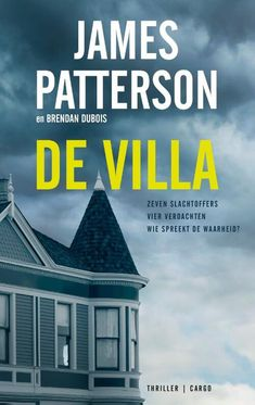 158-2020 James Patterson -De Villa James Patterson, Thriller Books, Thrillers, West Palm Beach, Duct Tape, New York Times, Ranger, Villa, Journey