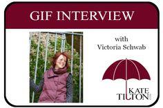 Gif Interview with Author Victoria Schwab - KateTilton.com