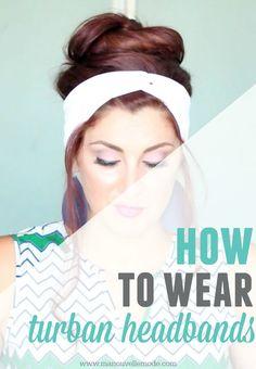 How to wear a turban headband!