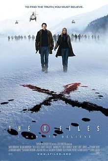 The X-Files: I Want to Believe. 2nd movie, hopefully there will be another.