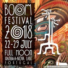 This is now on my Bucket List! Boom Festival, Portugal 2018 Dates