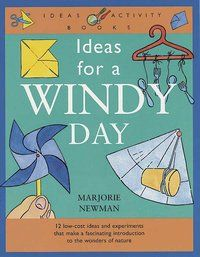 Ideas for a windy day!