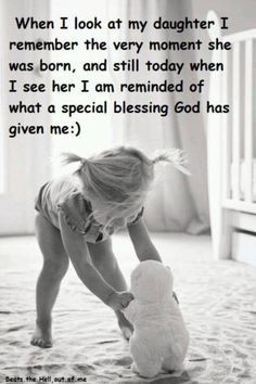 A daughter is a wonderful gift in your life. Find and save ideas about Daughter quotes ih here. Our daughters are special and they are beautiful. May these quotes give you words that express your feelings for your daughter. Mother Daughter Quotes, I Love My Daughter, My Beautiful Daughter, Love My Kids, I Love Girls, Father Daughter, Happy Birthday Daughter, Mother Mother, Mother Quotes