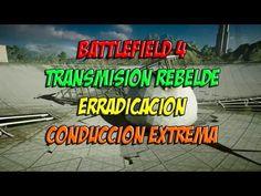 BATTLEFIELD 4 TRANSMISION REBELDE ERRADICACION | CONDUCCION EXTREMA | PC...