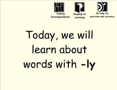 Learnign about Suffix (-ly) Words