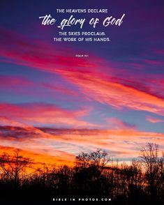 """When christians see a sunset like this, we often quote a verse from psalm 19 that says """"the heavens declare the glory of god."""" it's a great verse, Sunset Bible Verse, Sunset Quotes God, Sky Quotes, Sunset Sayings, Favorite Bible Verses, Bible Verses Quotes, Jesus Quotes, Faith Quotes, Bible Scriptures"""