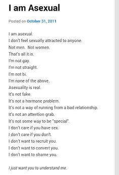 I don't have sexual attraction, but I do have romantic attraction. Remember not all asexuals are aromantic and not all aromantics are asexual.