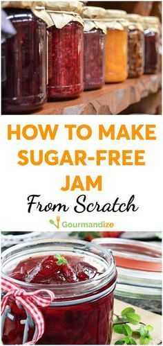 To Make (Sugar-free) Jam From Scratch Making jam at home is simpler than you think — and no added sugar necessary!Making jam at home is simpler than you think — and no added sugar necessary! Sugar Free Desserts, Sugar Free Recipes, Home Canning Recipes, Cooking Recipes, Canning Tips, Cooking Jam, Flour Recipes, How To Make Jam, Food To Make