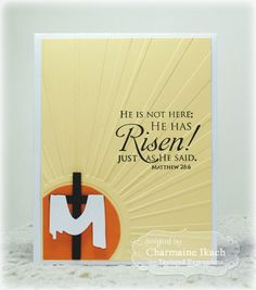 He Is Risen Card by Charmaine Ikach #Cardmaking, #Faith, #Easter, #EmbossingFolders, #TE, #ShareJoy