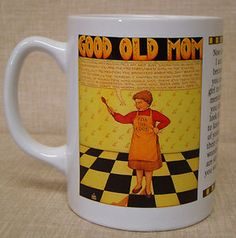 "Mary Engelbreit ""Good Old Mom""  Coffee Mug"