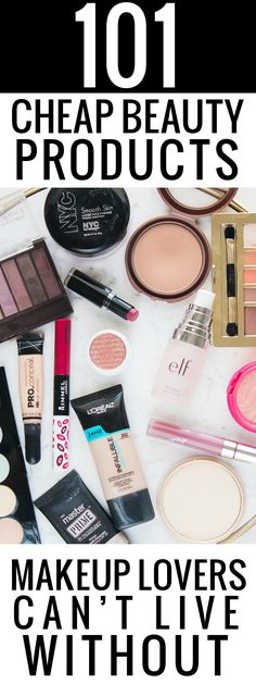 101 cheap beauty products makeup lovers can't live without! #drugstorebeauty #cheapmakeup #drugstoremakeup