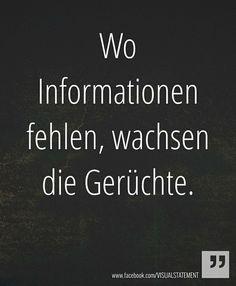 wo Informationen fehlen wachsen Gerüchte