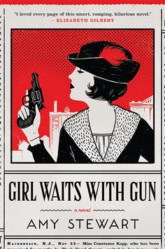 GIRL WAITS WITH GUN Book Club Buzz Giveaway and Recipes from @drunkenbotanist @WilliamMorrow Big Books, Good Books, Book Club Books, Books To Read, Book Clubs, Book Nerd, Reading 2016, Reading Lists, Reading Time