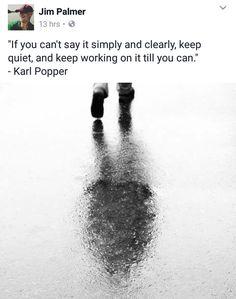 Karl Popper, Jim Palmer, Keep Quiet, Working On It