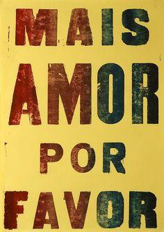 "Lambe-Lambe: ""Mais Amor Por Favor."""