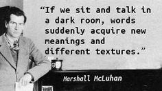 Marshall McLuhan - Dark Room