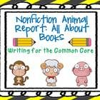 This 47 page packet includes EVERYTHING you would need to teach nonfiction/all about animal writing to your students. This unit covers 1-2 months o...