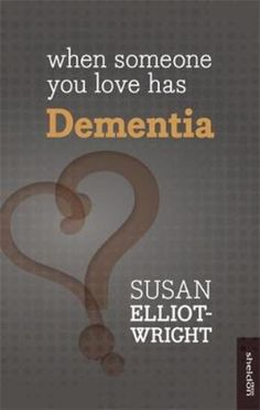 For individual carers without enough support, having a loved one with dementia often remains challenging. This text looks at the practicalities and relationships. Dementia, Health And Wellbeing, When Someone, Love, Reading, Books, Relationships, Collections, Amor
